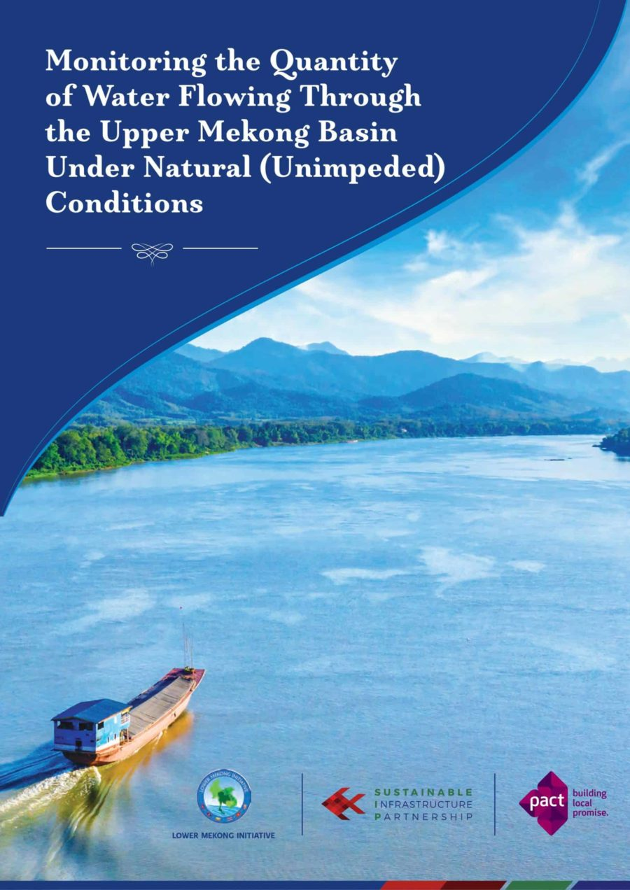 Monitoring Water Quantity Flowing through the Upper Mekong Basin under Natural (Unimpeded) Conditions